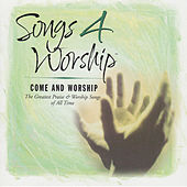 Songs 4 Worship: Come And Worship von Various Artists