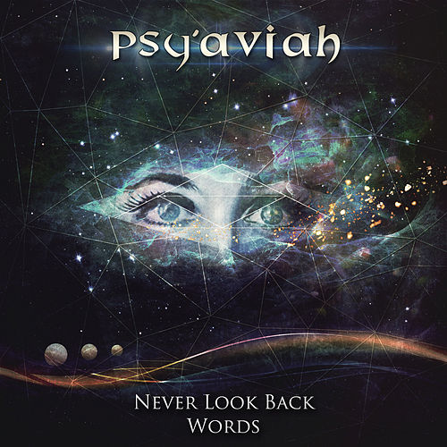 Never Look Back / Words by Psy'Aviah