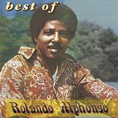 The Best Of Roland Alphonso by Roland Alphonso