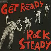 Get Ready Rock Steady by Various Artists