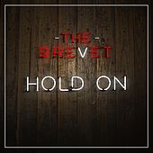 Hold On by The Brevet