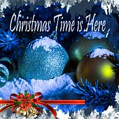 Christmas Time is Here by Various Artists
