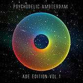 Psychodelic Amsterdam: Ade Edition, Vol. 1 de Various Artists