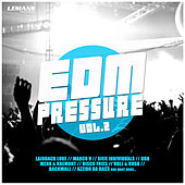 EDM Pressure, Vol. 2 de Various Artists