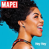 Hey Hey by Mapei