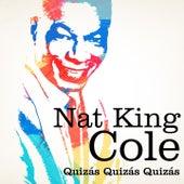 Nat King Cole : Quizás, Quizás, Quizás von Nat King Cole