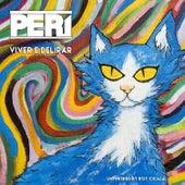 Viver e Delirar - EP de Perí