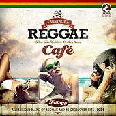 Vintage Reggae Café - The Definitive Collection by Various Artists