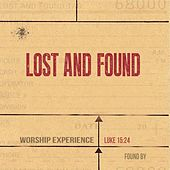 Worship Experience by Lost And Found