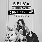 Dont Give Up (Remixes) by Manu Gavassi