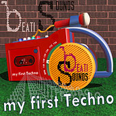 My First Techno by Beati Sounds