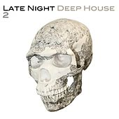 Late Night Deep House 2 by Various Artists