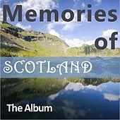 Memories of Scotland: The Album by Various Artists