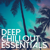 Deep Chillout Essentials de Various Artists