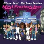 Most Precious Love (feat. Barbara Tucker) von Blaze