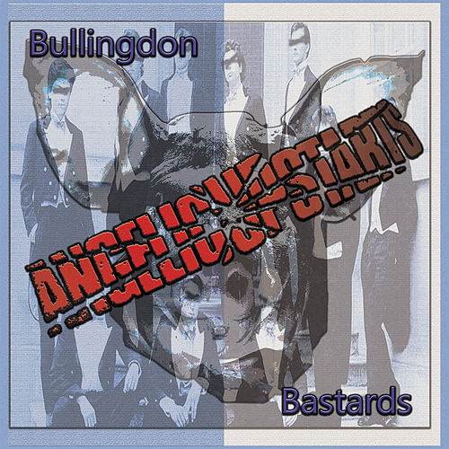 Bullingdon Bastards by Angelic Upstarts