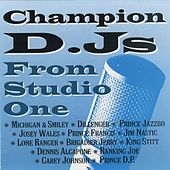 Champion DJ's From Studio One by Various Artists
