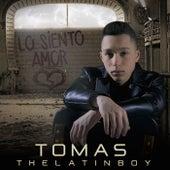Lo Siento Amor by Tomas the Latin Boy
