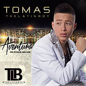 Aventura by Tomas the Latin Boy