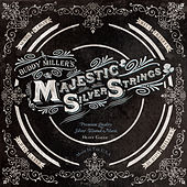 The Majestic Silver Strings von Buddy Miller