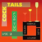 Cocktails for Two, Vol. 2 (Golden Terrace Suite Lounge) by Various Artists