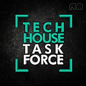 Tech House Task Force, Vol. 16 by Various Artists