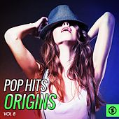 Pop Hits Origins, Vol. 8 de Various Artists