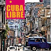 Cuba Libre de Various Artists