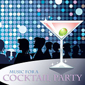 Music for a Cocktail Party von Various Artists