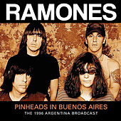 Pinheads in Buenos Aires (Live) by The Ramones