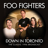 Down in Toronto (Live) van Foo Fighters