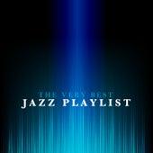 The Very Best Jazz Playlist von Various Artists