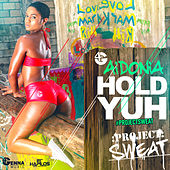 Hold Yuh - Single by Aidonia