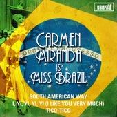 Carmen Miranda Is Miss Brazil by Carmen Miranda