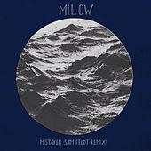 Mistaken (Sam Feldt Remix) by Milow