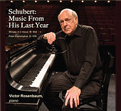 Schubert: Music from His Last Year von Victor Rosenbaum