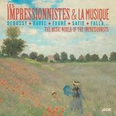 Les impressionnistes et la musique by Various Artists