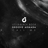 Call Me (Little Black Book - Remixes) de Groove Armada