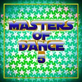 Masters of Dance 5 by Various Artists