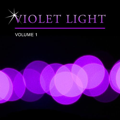 Violet Light, Vol. 1 by Various Artists