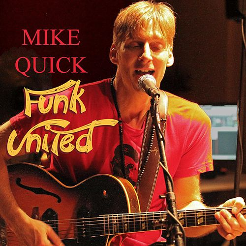 Fu Funk United by Mike Quick