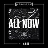 All Now (feat. Chip) by Mercston