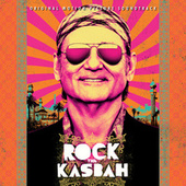 Rock The Kasbah (Original Motion Picture Soundtrack) de Various Artists