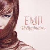 Préliminaires de Emji