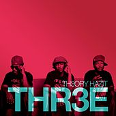 [Lord Fire] Thr3e by Theory Hazit