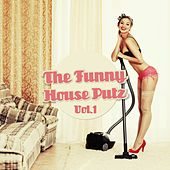 The Funny House Putz, Vol. 1 by Various Artists