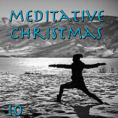 Meditative Christmas, Vol. 10 by Various Artists