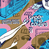Under the Covers Vol. 3 by Susanna Hoffs