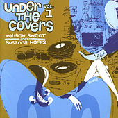 Under the Covers Vol. 1 by Susanna Hoffs