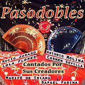 Pasodobles Cantados por Sus Creadores by Various Artists